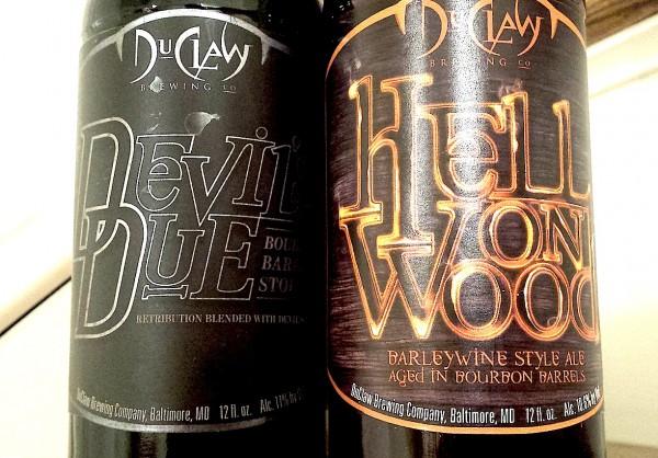 Du Claw, Devil's Due Bourbon Barrel Aged Stout. Hell on Wood, Bourbon Barrel Aged Barleywine