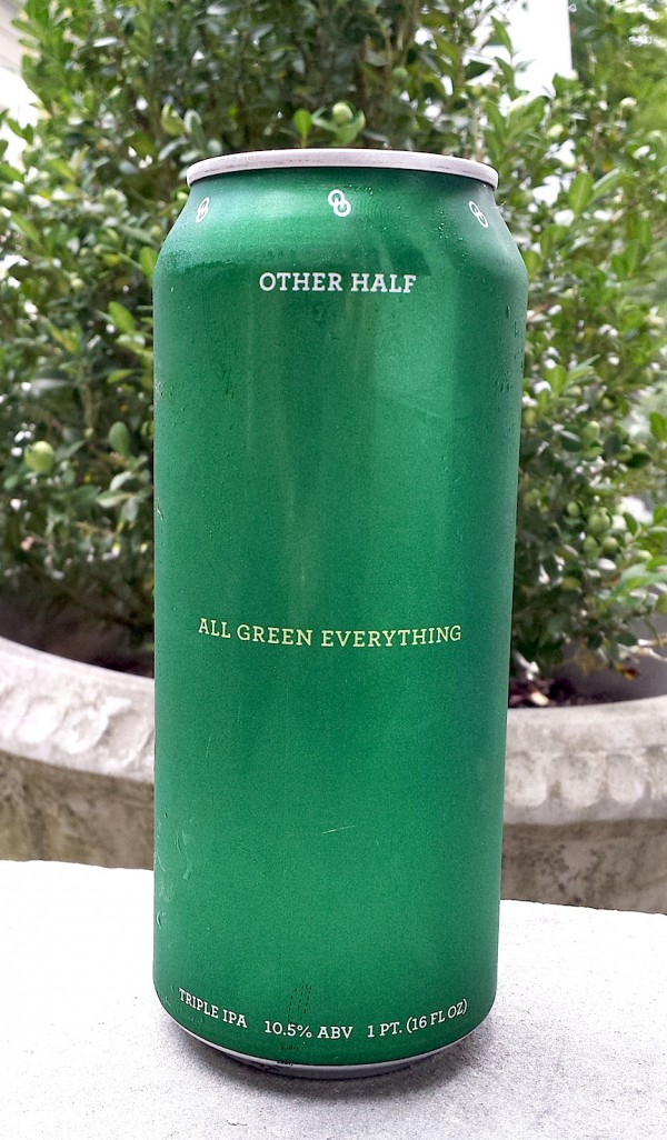 All Green Everything triple IPA by Other Half Brewing, Brooklyn, New York