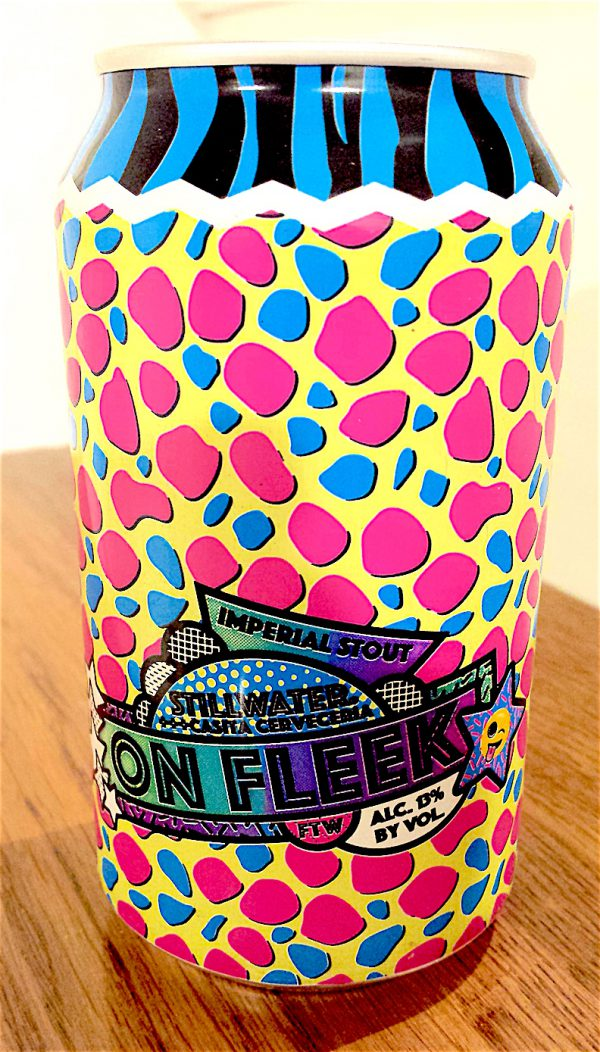 On Fleek Imperial Stout 13% ABV. A collaboration brew by Stillwater and Casita Cerveceria