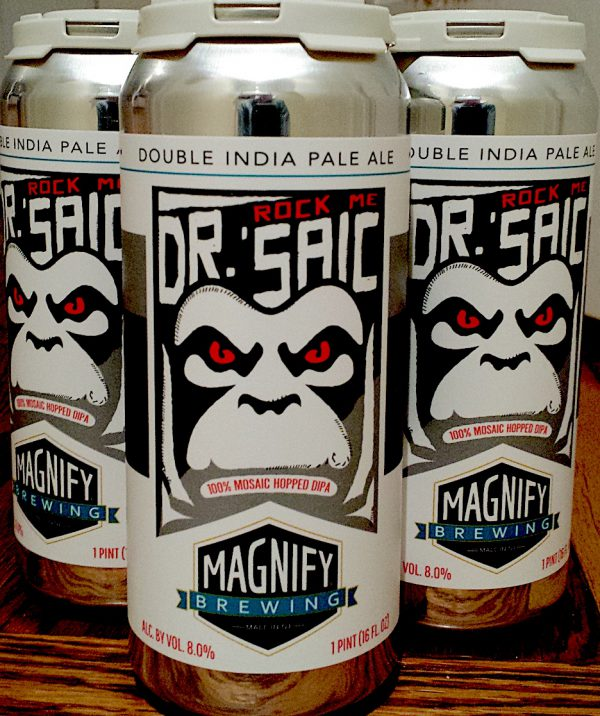 Rock Me Dr. 'Saic Double IPA brewed by Magnify Brewing Company