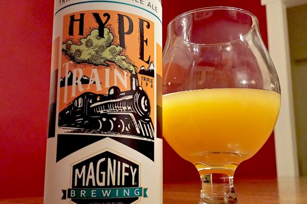 Hype Train Triple IPA by Magnify Brewing.