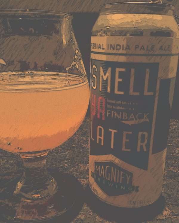 Magnify Finback Smell Ya Later Imperial IPA