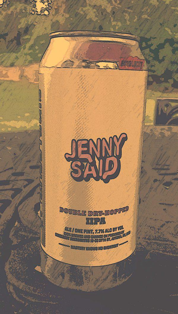 SingleCut Jenny Said, Double Dry-Hopped Imperial IPA